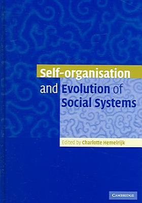 Self Organisation and Evolution of Biological and Social Systems PDF