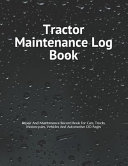 Tractor Maintenance Log Book