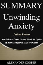 Summary of Unwinding Anxiety