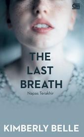The Last Breath - Napas Terakhir
