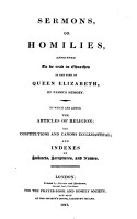 Sermons  Or Homilies  Appointed to be Read in Churches in the Time of Queen Elizabeth  of Famous Memory PDF