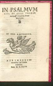 In Psalmum CIII. Et CIIII. Thomae Gechauff Venatorii brevis Enarratio