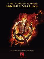 The Hunger Games: Catching Fire - Piano Songbook