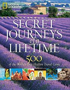 Secret Journeys of a Lifetime PDF