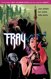 Fray: Future Slayer: Issues 1-8