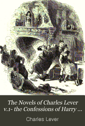 The novels of Charles Lever: Volume 1