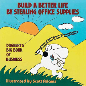Build a Better Life by Stealing Office Supplies PDF