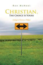 Christian, The Choice Is Yours