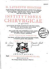 D. Laurentii Heisteri... Institutiones chirurgicae...