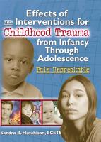 Effects of and Interventions for Childhood Trauma from Infancy Through Adolescence PDF