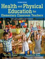 Health and Physical Education for Elementary Classroom Teachers PDF