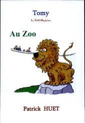 Tomy le petit magicien au zoo