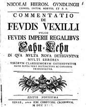 De feudis vexilli, vulgo feudis Imperii regalibus Fahn-Lehn