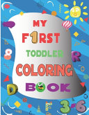 My First Toddler Coloring Book Book PDF