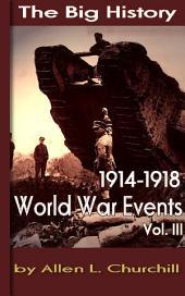 World War Events, Vol. III: World War