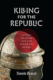 Killing for the Republic Book