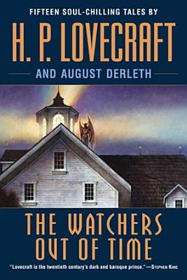 The Watchers Out of Time