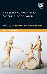 The Elgar Companion to Social Economics, Second Edition