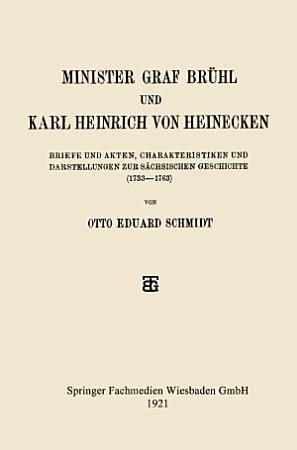 Minister Graf Br  hl und Karl Heinrich von Heinecken PDF