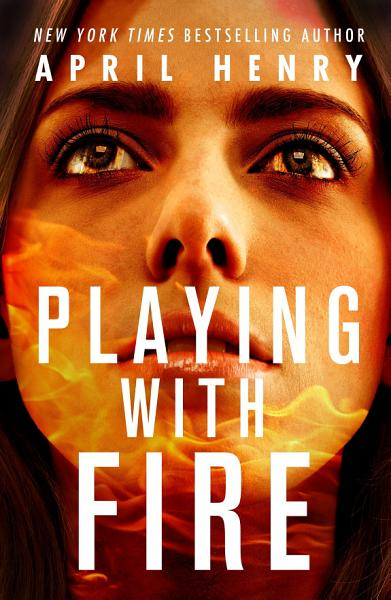 Download Playing with Fire Book