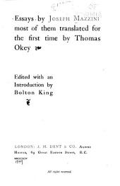 Essays by Joseph Mazzini: Most of Them Translated for the First Time by Thomas Okey