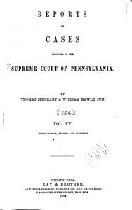 Reports of Cases Adjudged in the Supreme Court of Pennsylvania PDF