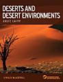 Deserts and Desert Environments