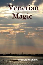 Venetian Magic