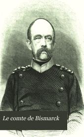 Le comte de Bismarck: sa biographie & sa politique par Alfred Michiels