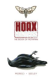 Hoax Hunters: The Book Of Mothman