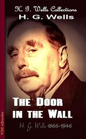 The Door in the Wall: H. G. Wells Collections