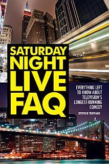 Saturday Night Live FAQ Book