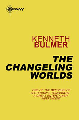 The Changeling Worlds PDF
