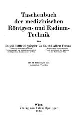 Taschenbuch der medizinischen R  ntgen  und Radium Technik PDF