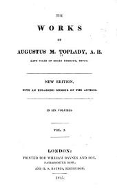 The Works of Augustus M. Toplady: Volume 1