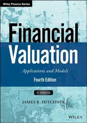 Financial Valuation: Applications and Models, Edition 4