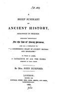 A brief summary of ancient history  designed as a companion to  A compendious chart of ancient history and biography   PDF
