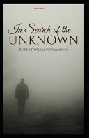 In Search of the Unknown Illustrated