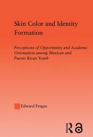 Skin Color And Identity Formation
