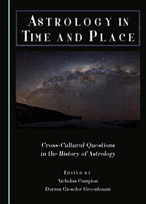 Astrology in Time and Place PDF
