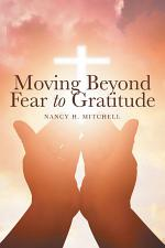 Moving Beyond Fear to Gratitude