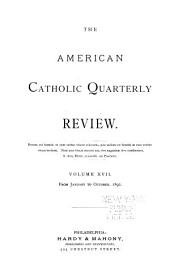 The American Catholic Quarterly Review: Volume 17