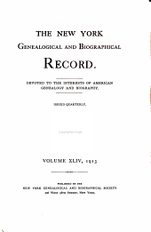 The New York Genealogical and Biographical Record: Volume 44