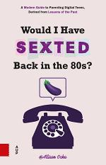 Would I Have Sexted Back in the 80s?
