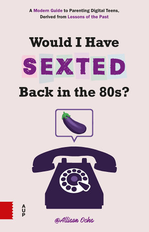 Would I Have Sexted Back in the 80s