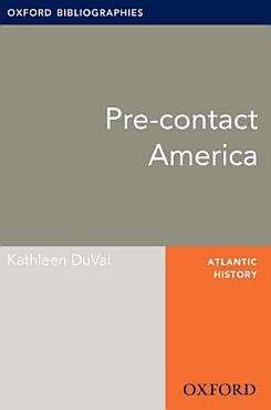 Pre contact America  Oxford Bibliographies Online Research Guide PDF