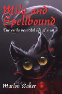 Mila and Spellbound