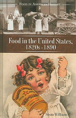 Food in the United States  1820s 1890 PDF