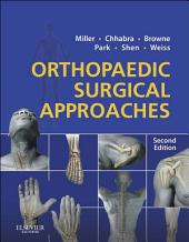 Orthopaedic Surgical Approaches E-Book: Edition 2