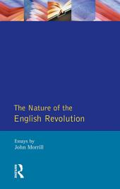 The Nature of the English Revolution